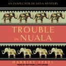 Trouble in Nuala Audiobook