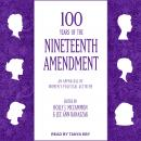 100 Years of the Nineteenth Amendment: An Appraisal of Women's Political Activism Audiobook