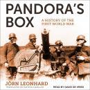 Pandora's Box: A History of the First World War Audiobook