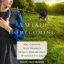 An Amish Homecoming: Four Stories Audiobook