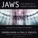 Jaws: The Story of a Hidden Epidemic Audiobook