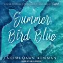 Summer Bird Blue Audiobook