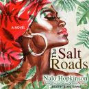 The Salt Roads Audiobook
