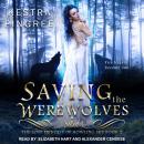 Saving the Werewolves Audiobook