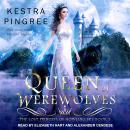 Queen of Werewolves Audiobook