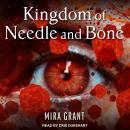 Kingdom of Needle and Bone Audiobook