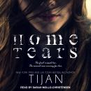 Home Tears, Tijan