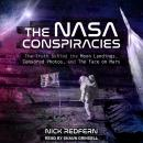 NASA Conspiracies: The Truth Behind the Moon Landings, Censored Photos , and The Face on Mars, Nick Redfern