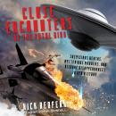 Close Encounters of the Fatal Kind: Suspicious Deaths, Mysterious Murders, and Bizarre Disappearances in UFO History, Nick Redfern