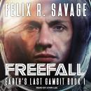 Freefall: A First Contact Technothriller, Felix R. Savage