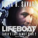 Lifeboat: A First Contact Technothriller, Felix R. Savage