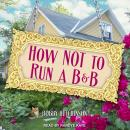 How Not To Run A B&B, Bobby Hutchinson