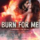 Burn For Me, Cynthia Eden
