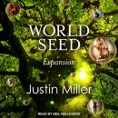 World Seed: Expansion, Justin Miller