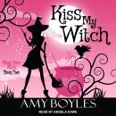 Kiss My Witch, Amy Boyles