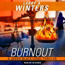 Burnout, Larry a. Winters