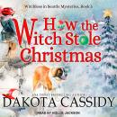 How the Witch Stole Christmas Audiobook