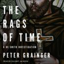Rags of Time: A DC Smith Investigation, Peter Grainger
