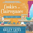 Cookies and Clairvoyance, Bailey Cates