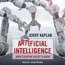 Artificial Intelligence: What Everyone Needs to Know Audiobook