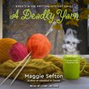 A Deadly Yarn Audiobook