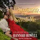 Scotsman Who Saved Me, Hannah Howell