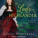 Lady and the Highlander, Lecia Cornwall