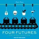 Four Futures: Life After Capitalism, Peter Frase