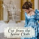 Cut from the Same Cloth, Kathleen Baldwin
