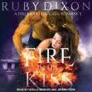 Fire in His Kiss, Ruby Dixon