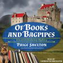 Of Books and Bagpipes Audiobook