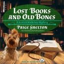 Lost Books and Old Bones Audiobook