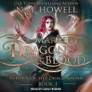 Marked by Dragon's Blood, N.M. Howell