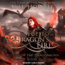 Fueled by Dragon's Fire, N.M. Howell