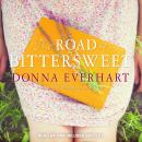 Road to Bittersweet, Donna Everhart