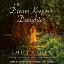 Dream Keeper's Daughter, Emily Colin