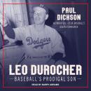 Leo Durocher: Baseball's Prodigal Son Audiobook
