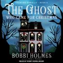 The Ghost Who Came for Christmas Audiobook