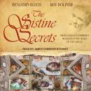 Sistine Secrets: Michelangelo's Forbidden Messages in the Heart of the Vatican, Roy Doliner, Benjamin Blech