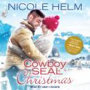 Cowboy SEAL Christmas Audiobook