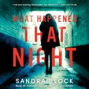 What Happened That Night: A Novel Audiobook