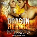 Dragon Reborn, Eve Langlais