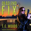 Dead End Fix Audiobook