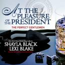 At the Pleasure of the President Audiobook