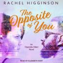 The Opposite of You Audiobook