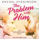 The Problem with Him Audiobook