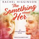 The Something about Her Audiobook