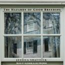 Hazards of Good Breeding, Jessica Shattuck