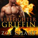 Firefighter Griffin, Zoe Chant