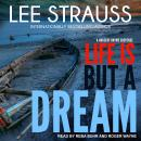 Life is But a Dream: A Marlow and Sage Mystery, Lee Strauss
